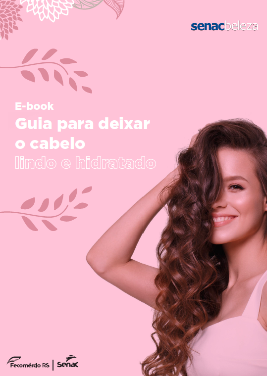 E-book Guia para deixar seu cabelo lindo e hidratado - cuidados com a pele e cabelos em casa.