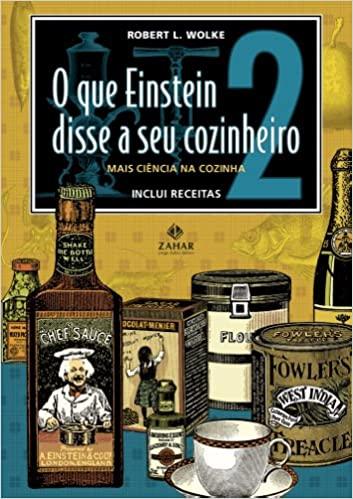 Livro de Gastronomia O que Einstein disse a seu cozinheiro